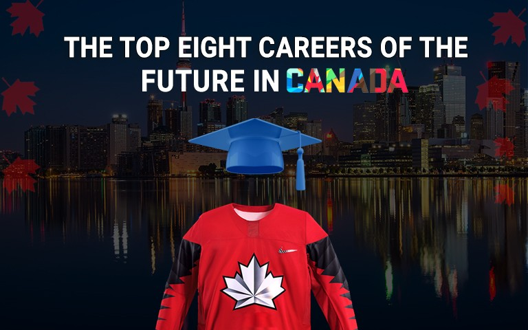 The top Eight careers of the future in Canada